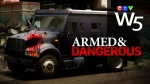 W5 Armed and Dangerous