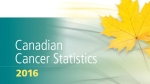 The cover of the Canadian Cancer Society's 2016 statistics report is seen in this image from the organization's website.